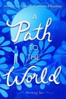 A Path to the World: Becoming You Cover Image