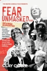 Fear Unmasked 2.0: Killing the Spirit of Fear, Explaining the Great Reset, and Giving You an Action Plan America Cover Image