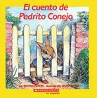 El Cuento de Pedrito Conejo: (Spanish Language Edition of the Tale of Peter Rabbit) = The Tale of Peter Rabbit Cover Image