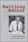Battling Editor: The Albany Years (Excelsior Editions) Cover Image