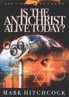 Is the Antichrist Alive Today? (End Times Answers #3) Cover Image
