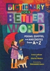 Dictionary for a Better World: Poems, Quotes, and Anecdotes from A to Z Cover Image