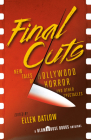 Final Cuts: New Tales of Hollywood Horror and Other Spectacles (Blumhouse Books) Cover Image