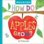 Hello, World! How Do Apples Grow? Cover Image