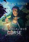 The Excalibur Curse (Camelot Rising Trilogy #3) Cover Image