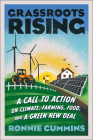 Grassroots Rising: A Call to Action on Climate, Farming, Food, and a Green New Deal Cover Image