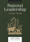 Pastoral Leadership: For the Care of Souls Cover Image