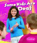 Some Kids Are Deaf Cover Image