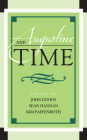 Augustine and Time (Augustine in Conversation: Tradition and Innovation) Cover Image