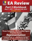 PassKey Learning Systems EA Review Part 3 Workbook: Three Complete IRS Enrolled Agent Practice Exams, Representation (May 1, 2021-February 28, 2022 Te Cover Image