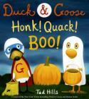 Duck & Goose, Honk! Quack! Boo! Cover Image