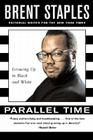 Parallel Time: Growing Up in Black and White Cover Image