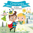 Cenicienta. Un cuento sobre la perseverancia / Cinderella. A story about perseverance (CUENTOS CON VALORES #2) Cover Image