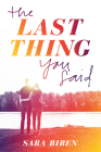 The Last Thing You Said Cover Image