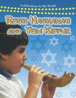 Rosh Hashanah and Yom Kippur (Celebrations in My World) Cover Image