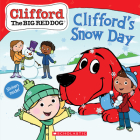 Clifford's Snow Day (Clifford the Big Red Dog Storybook) Cover Image