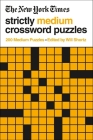 The New York Times Strictly Medium Crossword Puzzles: 200 Medium Puzzles Cover Image