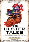 The Ulster Tales: A Tribute to Those Who Served, 1969-2000 Cover Image