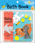 Baby Animals: A Spotting Game (My Bath Book) Cover Image