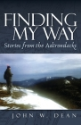 Finding My Way: Stories from the Adirondacks Cover Image