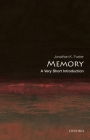 Memory: A Very Short Introduction (Very Short Introductions) Cover Image