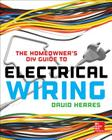 The Homeowner's DIY Guide to Electrical Wiring Cover Image