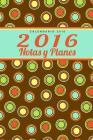 Calendario 2016: 2016 Notas Y Planes Cover Image