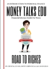 Road to Riches: Financial Literacy Guide for Teens Cover Image