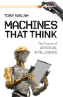 Machines That Think: The Future of Artificial Intelligence Cover Image