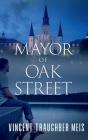 The Mayor of Oak Street Cover Image