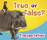 True or False? Transportation Cover Image