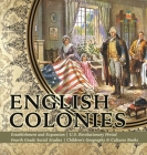 English Colonies - Establishment and Expansion - U.S. Revolutionary Period - Fourth Grade Social Studies - Children's Geography & Cultures Books Cover Image