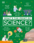 What's the Point of Science? Cover Image