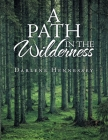 A Path in the Wilderness Cover Image