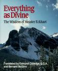 Everything as Divine: The Wisdom of Meister Eckhart Cover Image