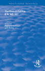 The French Fabliau B.N. Ms. 837 (Routledge Revivals) Cover Image