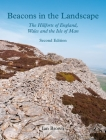 Beacons in the Landscape (Second Edition): The Hillforts of England, Wales and the Isle of Man Cover Image