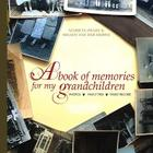 A Book of Memories for My Grandchildren Cover Image