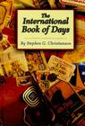 The International Book of Days: 0 (Wilson Authors) Cover Image