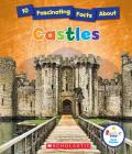 10 Fascinating Facts About Castles (Rookie Star: Fact Finder) Cover Image
