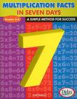 Multiplication Facts in 7 Days, Grades 3-5: A Simple Method for Success Cover Image