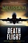 Death Flight: Hope Sze Medical Thriller Cover Image