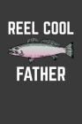 Reel Cool Father: Rodding Notebook Cover Image