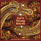 You're Strong with Me Cover Image
