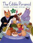 The Edible Pyramid: Good Eating Everyday Cover Image