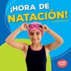 ¡Hora de Natación! (Swimming Time!) Cover Image