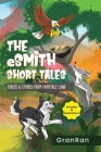 The eSmith Short Tales: Fables & Stories from Fairytale Land Cover Image