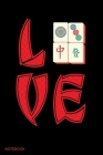 Love Notebook: Notebook For Mahjong Tiles Game Lovers and Chinese Culture Fans Cover Image