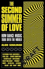The Second Summer of Love: How Dance Music Took Over the World Cover Image