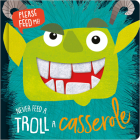 Never Feed a Troll a Casserole Cover Image